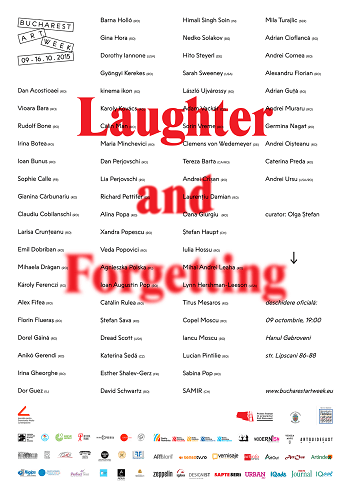 Afis Bucharest Art Week 2015 Laughter and Forgetting